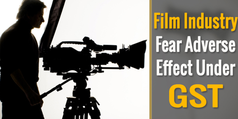 Film Industry Fear Adverse Effect Under GST